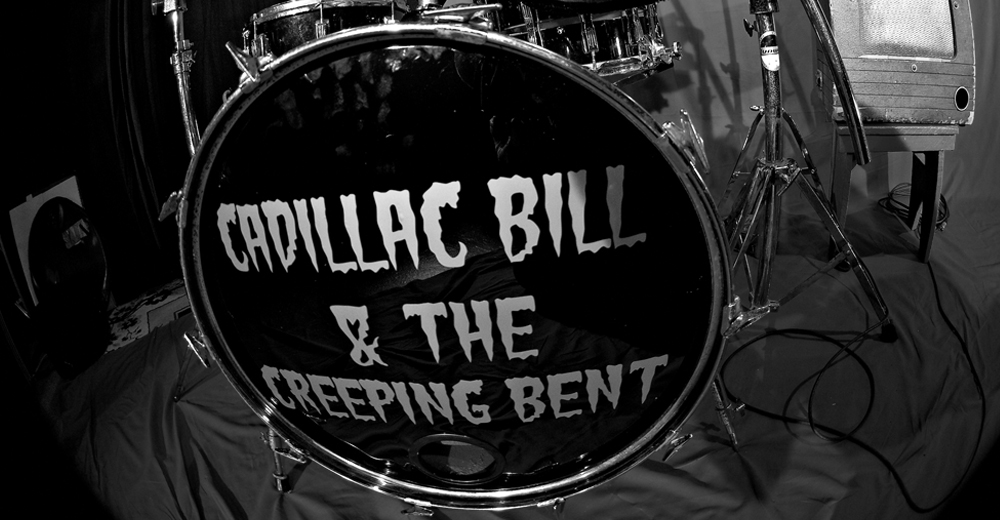 Cadillac Bill and The Creeping Bent